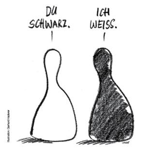 """""""Du schwarz - Ich weiß."""" Gerhard Haderer"""